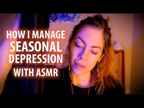 ASMR Chat on Seasonal Depression and Working with the Seasons