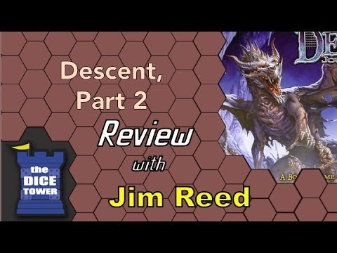 Descent: Journey in the Dark Review - part 2 - with Jim Reed