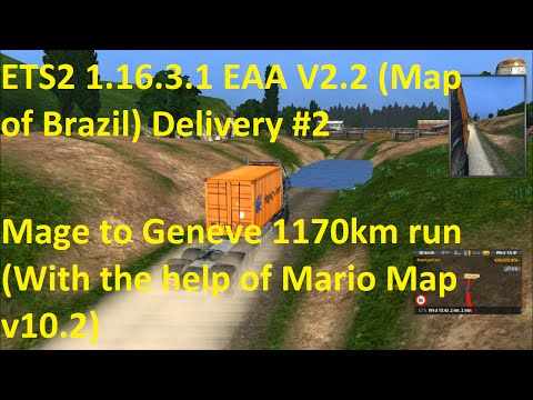 ETS2 1.16.3.1 EAA v2.2 Map of Brazil Delivery #2