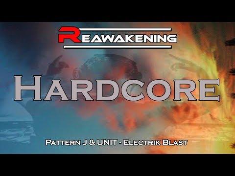 Pattern J & UNIT - Electrik Blast (Frenchcore)