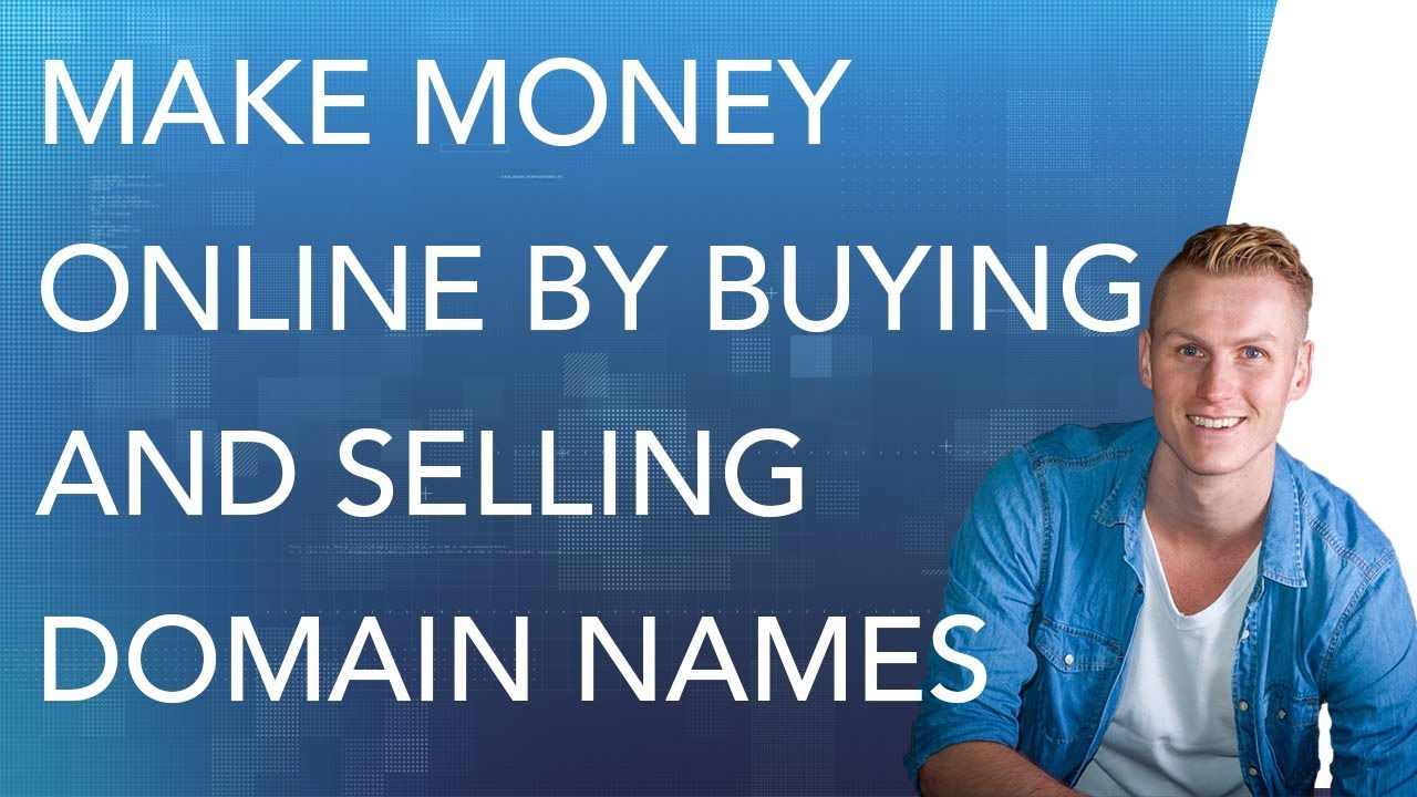 #9 Make Money Online By Buy And Selling Domain Names