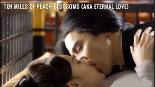 Kumpulan Ciuman Drama China | Ten Miles Of Peach Blossom | 電視劇三生三世十里桃花
