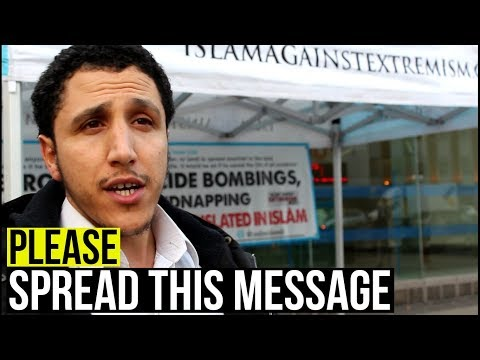 PLEASE SPREAD THIS MESSAGE - ISLAM AGAINST EXTREMISM