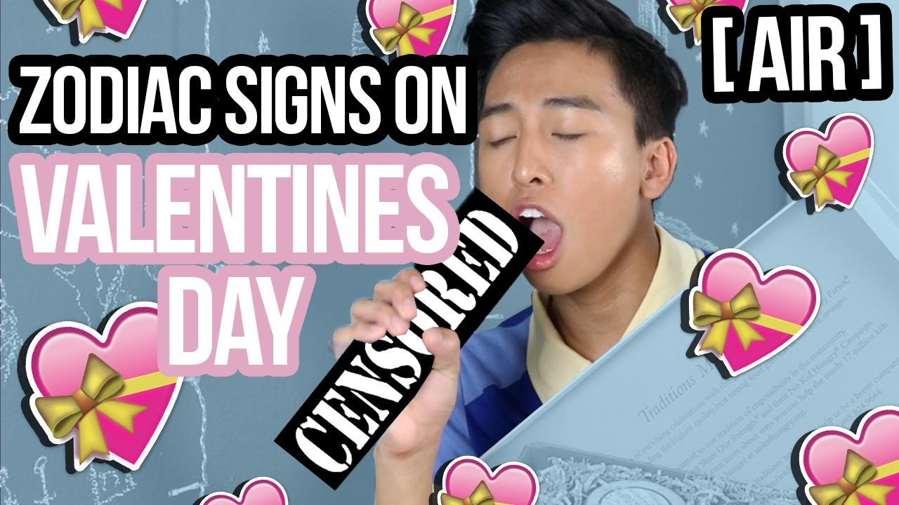 Zodiac Signs On Valentine S Day Air Youtube