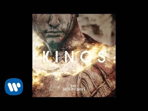 The Mountains - Kings (Official Audio)