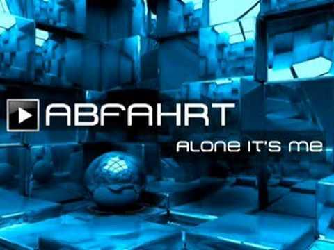 ABFAHRT-Alone it's me (1989)