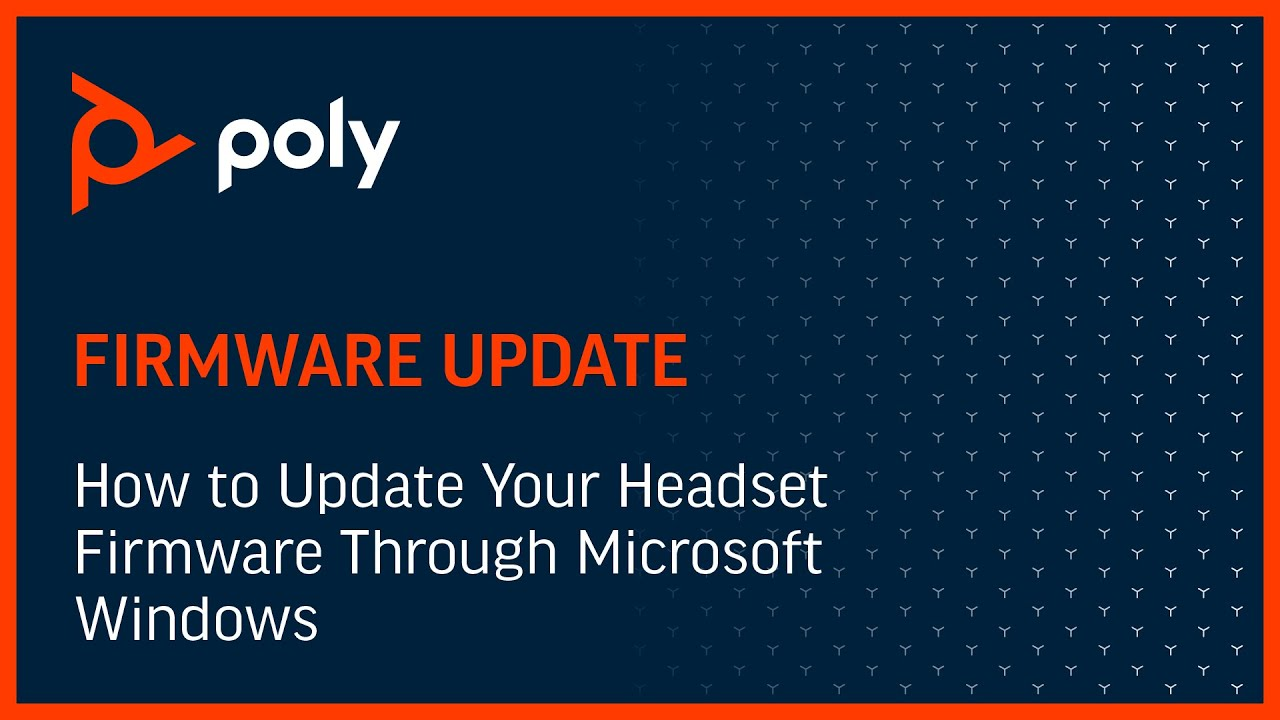 How to Update Your Headset Firmware Through Microsoft Windows