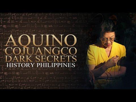 History Philippines - Aquino Cojuangco Dark Secrets