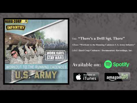 There's a Drill Sergeant There! - Army Cadence