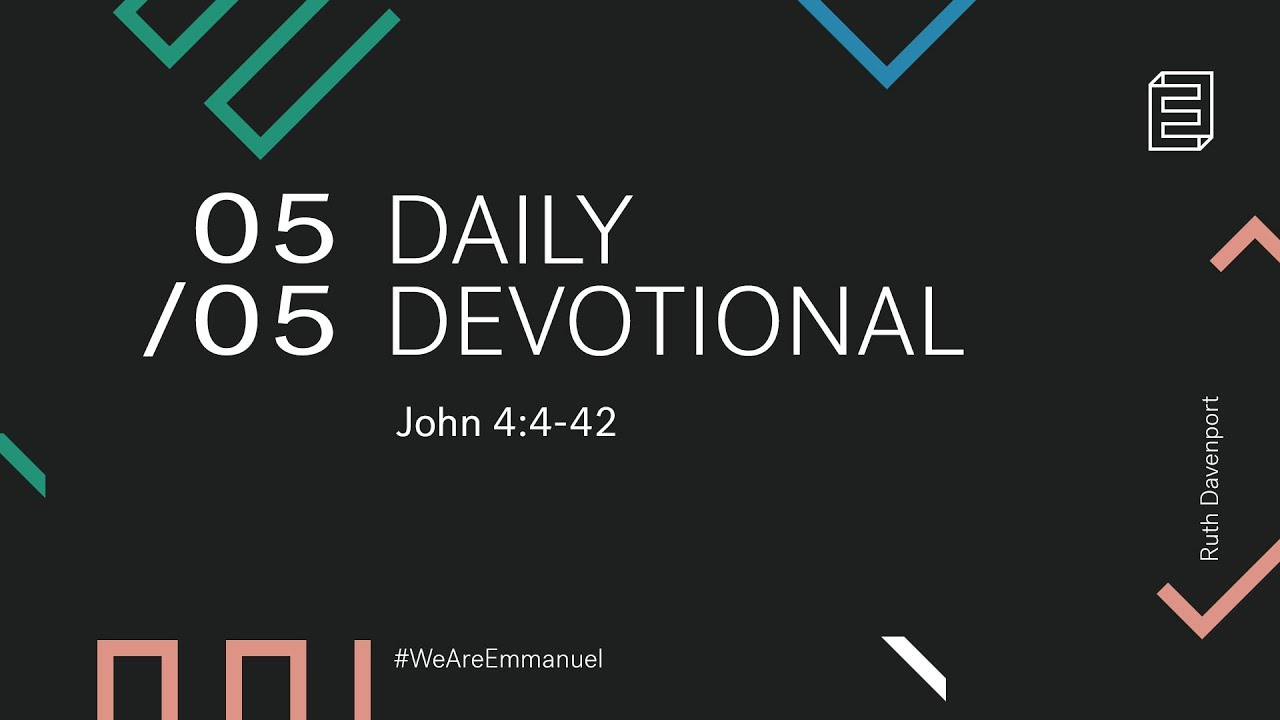 Daily Devotion with Ruth Davenport // John 4:4-42 Cover Image