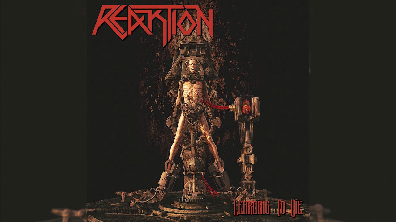 Reaktion - Learning to Die [Full Album] 2019