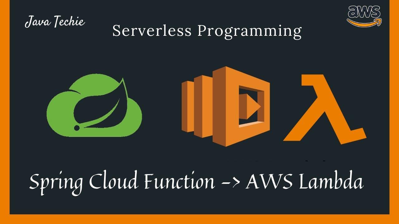 Spring Boot Serverless Architecture using AWS Lambda | Spring Cloud Function | JavaTechie