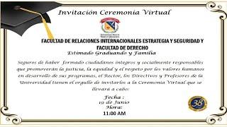 CEREMONIA DE GRADOS FACULTAD DE RELACIONES INTERNACIONALES  Y FACULTAD DE DERECHO