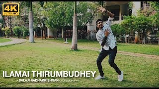 Ilamai Thirumbudhey - Dance Cover | Choreographed & Performed by Balaji Radhakrishnan | Petta