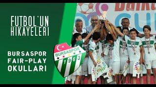 Türk Futboluna böyle bir nesil yetişiyor! | Furbolun Hikayeleri | Bursaspor Fair-Play Okulları