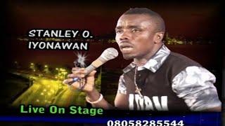STANLEY O IYONANWA [EVBARUOVBOKHANRE] - BENIN MUSIC LIVE ON STAGE