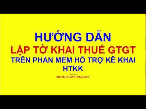 Hướng Dẫn lập tờ khai thuế GTGT theo quý trên phần mềm HTKK/ Lớp học kế toán cho người mất gốc