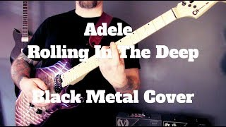 �������� ���� Adele - Rolling In The Deep - Black Metal Cover ������