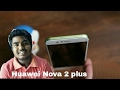 Huawei Nova 2 plus first looks review & my opinion