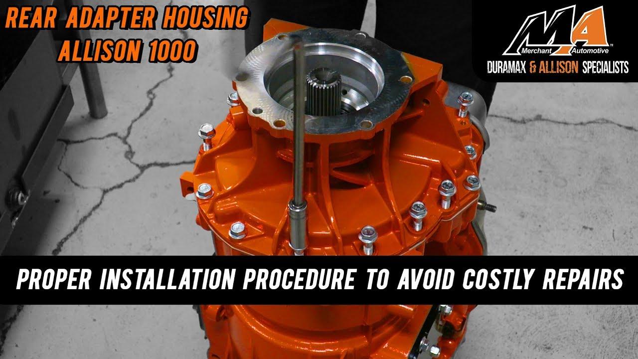 Rear Adapter Housing Install - Allison 1000
