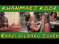Kashmiri song khanmaej koor from raazi dilbaro cover mp3