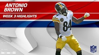Antonio Brown's 10 Catches, 110 Yards & 1 TD! | Steelers vs. Bears | Wk 3 Player Highlights