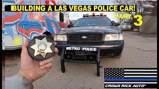 Building a Las Vegas Police Car Part 3 Crown Rick Auto