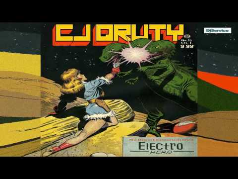 Cj Qruty - Electro Hero (Nu Disco & Electroclash Mix)
