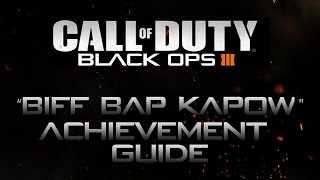 Call of Duty: Black Ops 3 - Biff! Bap! KaPow! Achievement Guide