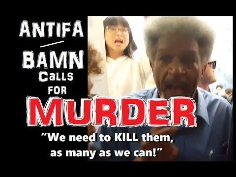 Antifa 'Leader' Calls for MURDER!