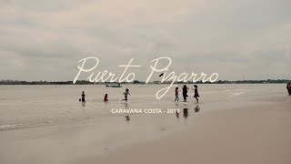 Puerto Pizarro, Tumbes - Making of