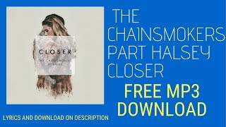 The Chainsmokers Closer ft  Halsey audio MP3 Free Download