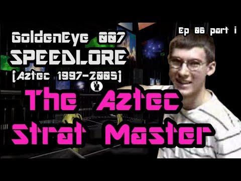 Aztec origins, 1997-2005 (GoldenEye 007 SpeedLore - Episode 06 i : The Aztec Strat Master)