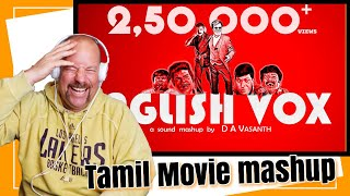 English Vox | All Star Vox | Tamil Movie Mashup | REACTION