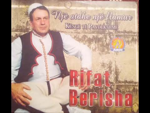 Rifat Berisha - Zo ku tkam moj qifteli