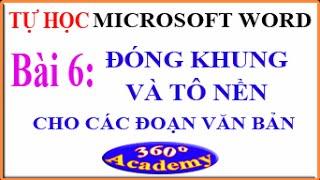 Tự học Microsoft Word. Bài 6: Đóng khung & Tô nền cho các đoạn văn bản