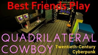 Best Friends Play Quadrilateral Cowboy