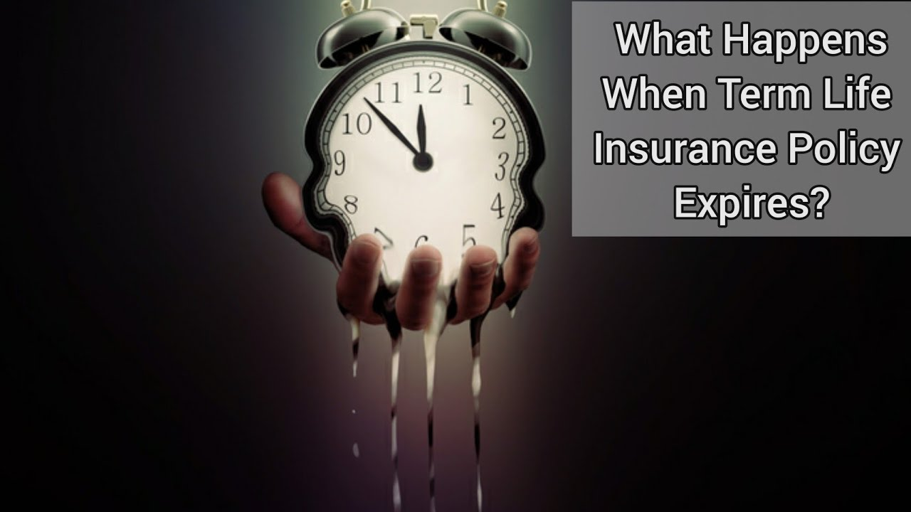 What Happens After Your Term Life Insurance Policy Expires ...