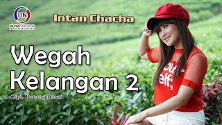 Download Mp3 Intan Chacha - Wegah Kelangan 2