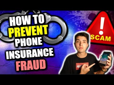 How To PREVENT Phone Insurance Fraud