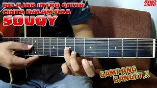 Download lagu SOUQY CINTA DALAM DOA TUTORIAL INTRO GITAR VERSI ASLI MP3