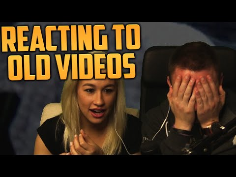 REACTING TO OLD VIDEOS #1