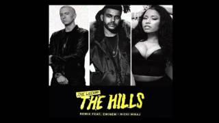 The Weeknd - The Hills - Remix (Feat. Eminem, Nicki Minaj)