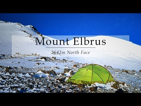 Climbing Mount Elbrus 5642m By The North Route