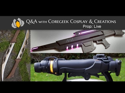 Prop: Live - Q&A with Coregeek Cosplay & Creations - 1/28/2016
