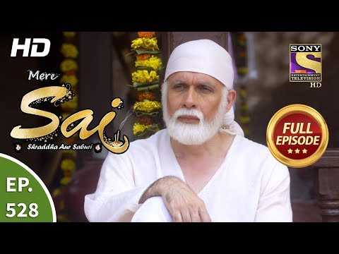 Mere Sai - Ep 528 - Full Episode - 2nd October, 2019