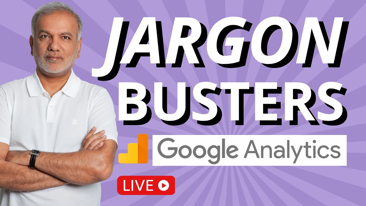 Google Analytics Jargon Busters