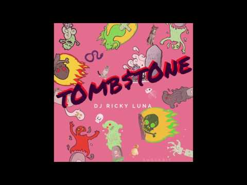 Free download lagu DJ Ricky Luna - Tombstone [Official Audio] Mp3 terbaik