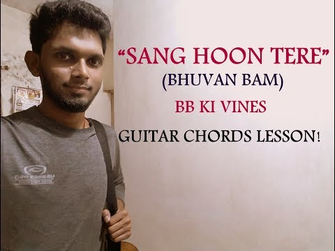 Sang Hoon Tere - Bhuvan Bam | Guitar Chords Lesson Tutorial | Hindi Cover | BB Ki Vines