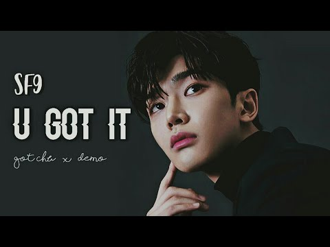 How Would SF9 Sing U GOT IT  ( Got U + Demo )